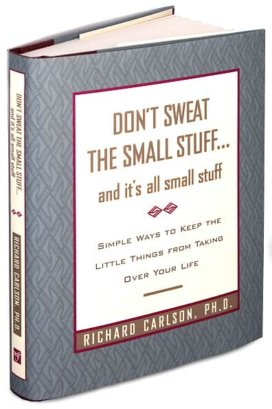 If you're stressing over every little thing, it's time to let it go. Read Don't Sweat The Small Stuff by Richard Carlson, and you'll have a peace of mind.