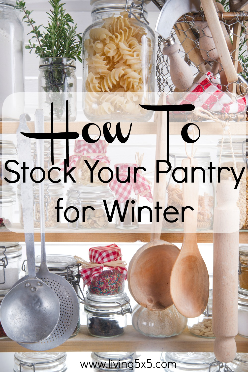 See how to stock your pantry for winter as food choices change over the season.