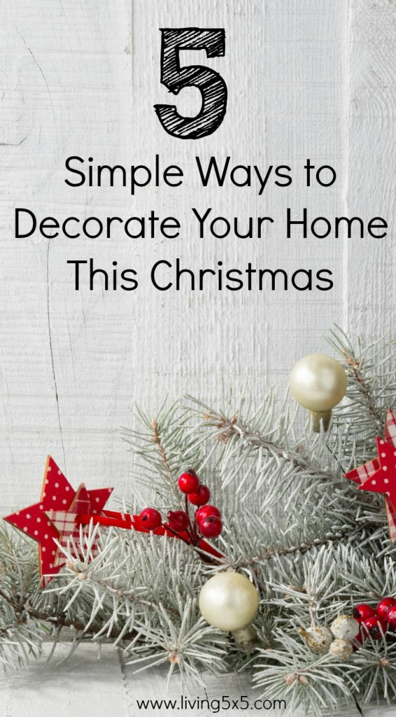 5 simple ways to decorate your home this christmas