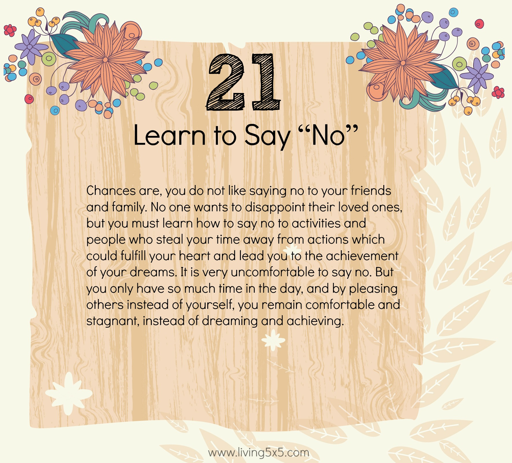 21 Ways To Step Outside Of Your Comfort Zone: #21 Learn to say no.