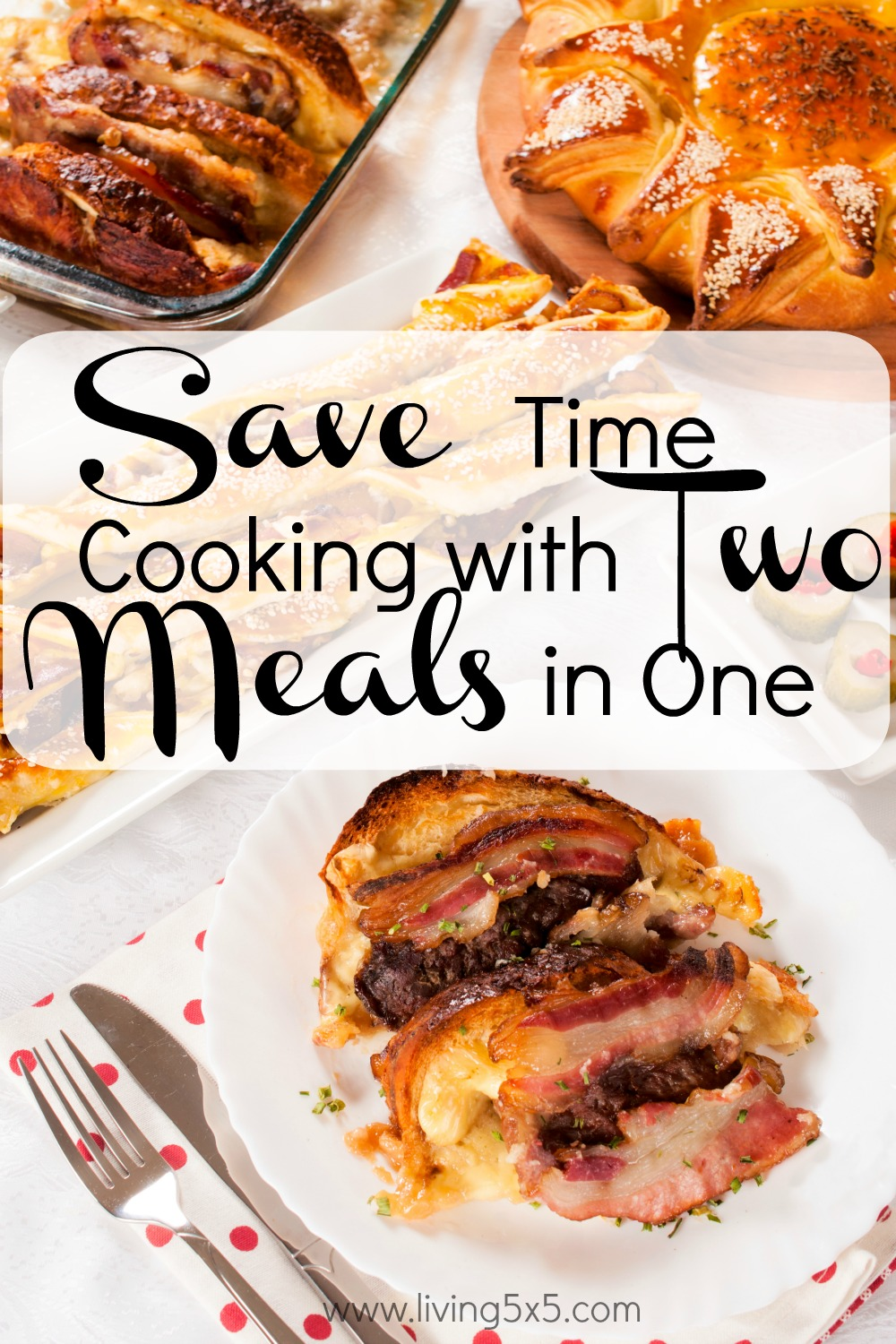 Two Meals in One: Get Ideas for Cooking Once and Eating Twice that will ease your cooking routine.