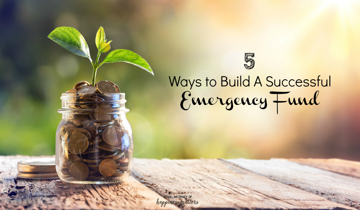 5 Ways to Build A Successful Emergency Fund. Start yours today by following these helpful tips.