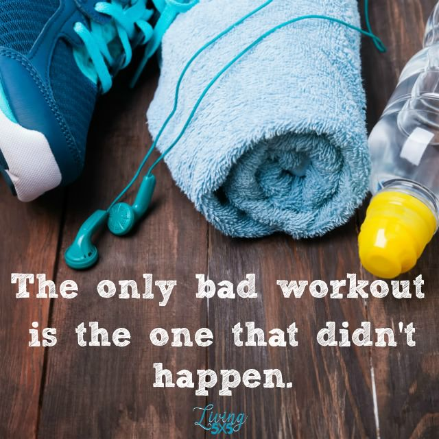 Only Bad Workout Quote
