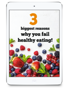 3-Biggest-Reasons-Why-You-Fail-Healthy-Eating