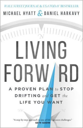 Living Forward as a way to find your catalyst for personal motivation and inspiration.