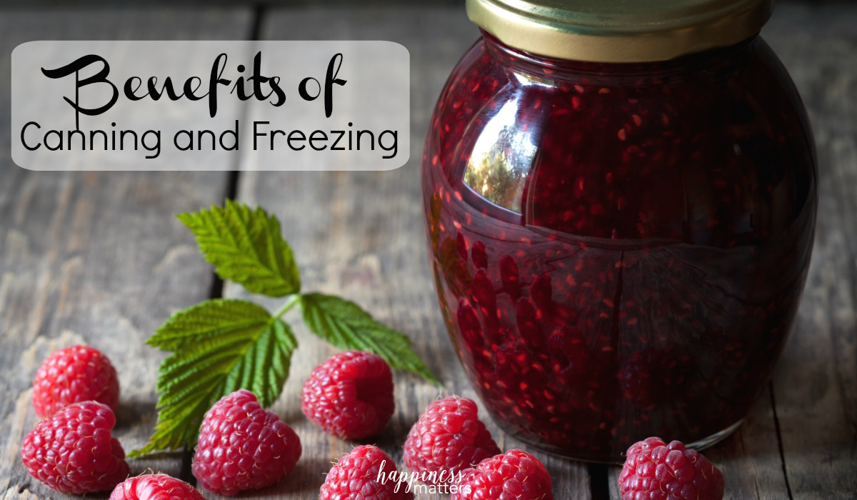 See what the benefits of canning and freezing are and why people get into it?