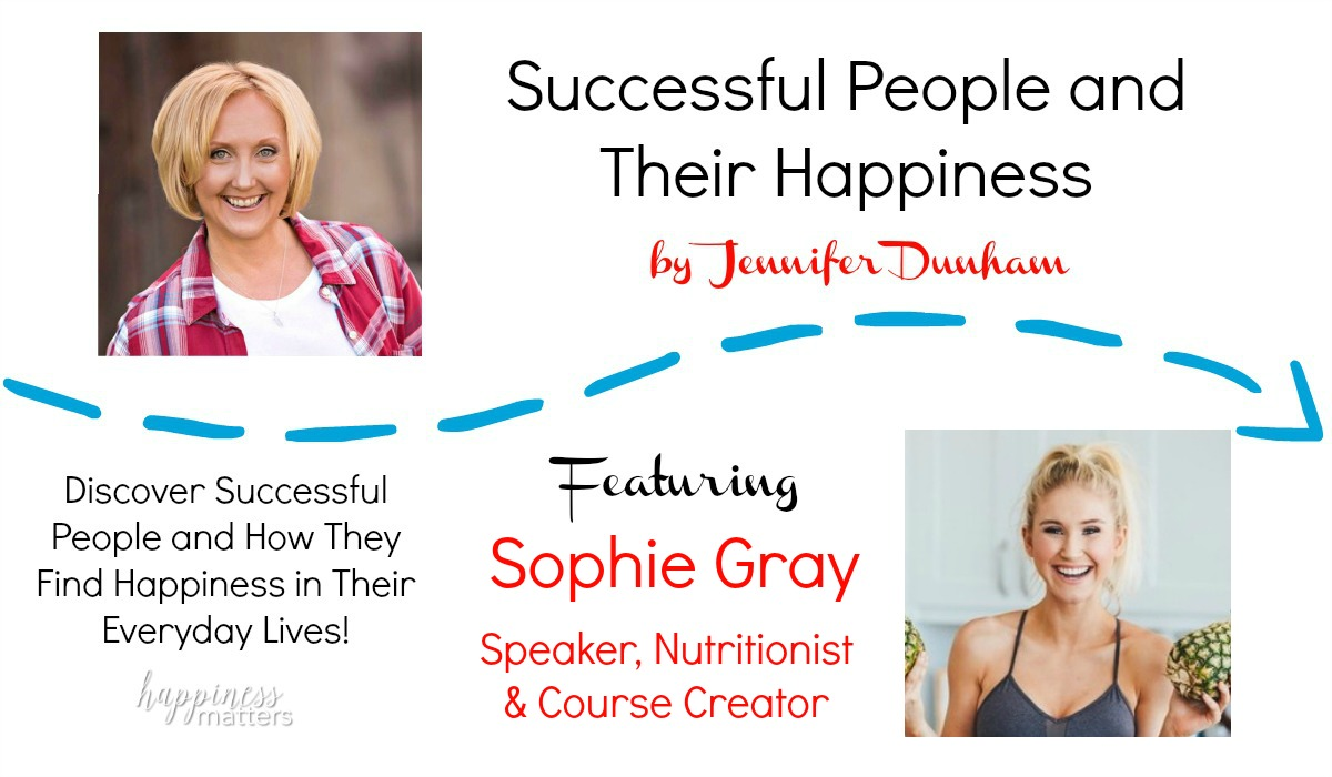 Another amazing woman is in the Happiness Matters Spotlight this week! Sophie Gray is the creative force behind Way of Gray and is dedicated to showing you how to love yourself. Her message is powerful and important for those looking to improve their self image.