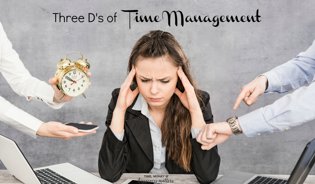 Time management skills are always evolving. We have talked about time management before on the site, but today I want to chat about three essentials to your time management strategy. The 3 D's will change how you run your business!
