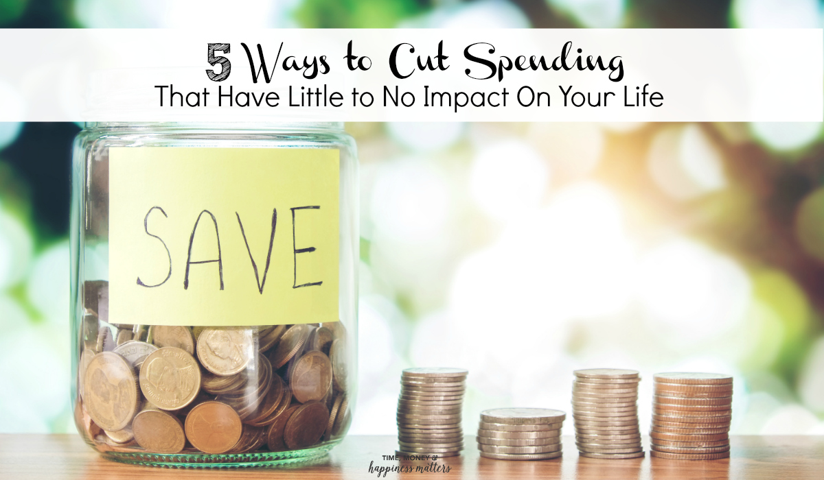 If you cut spending in many little areas, they will add up to significant amounts and the effect on your daily life can be minimal. The rewards, however, can be maximum. Read more as I share 5 ways to cut spending that have little to no impact on your life.