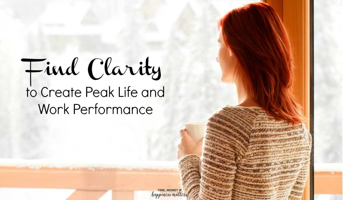 Sometimes new ideas or opportunities can come at you in warp speed. That's because we live life in the fast lane and that's not likely to change. But it does mean that you have to be ready to grab the chances that come your way. Read on to learn how you can find clarity to create peak life and work performance.
