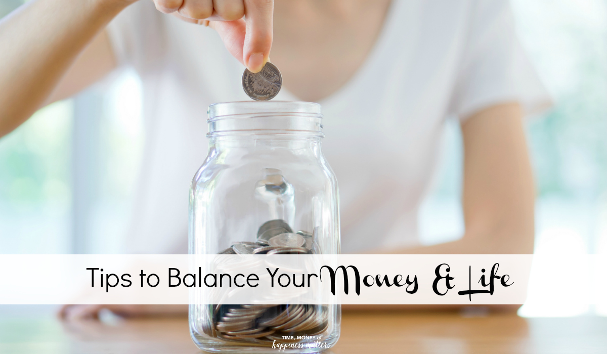 Get these Tips to Balance Your Money and Your Life. It can lead to financial freedom, and less stress.