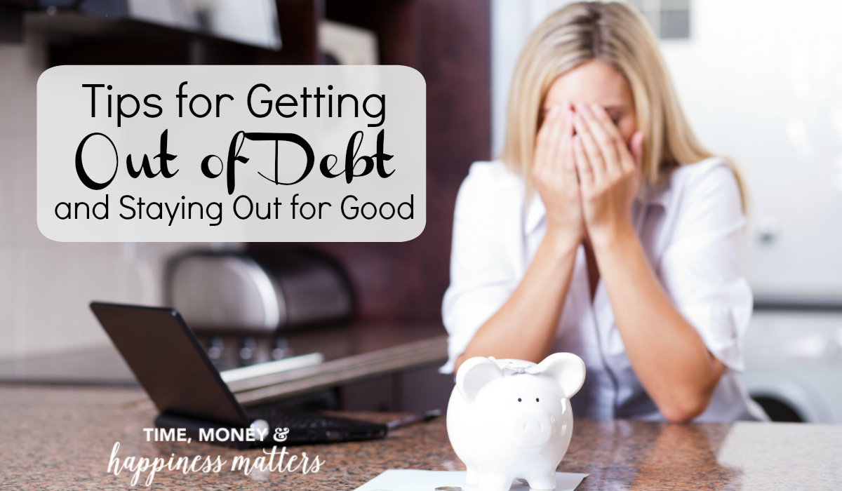 Do you want financial freedom? Get your 7 Tips for Getting Out of Debt and Staying Out for Good.