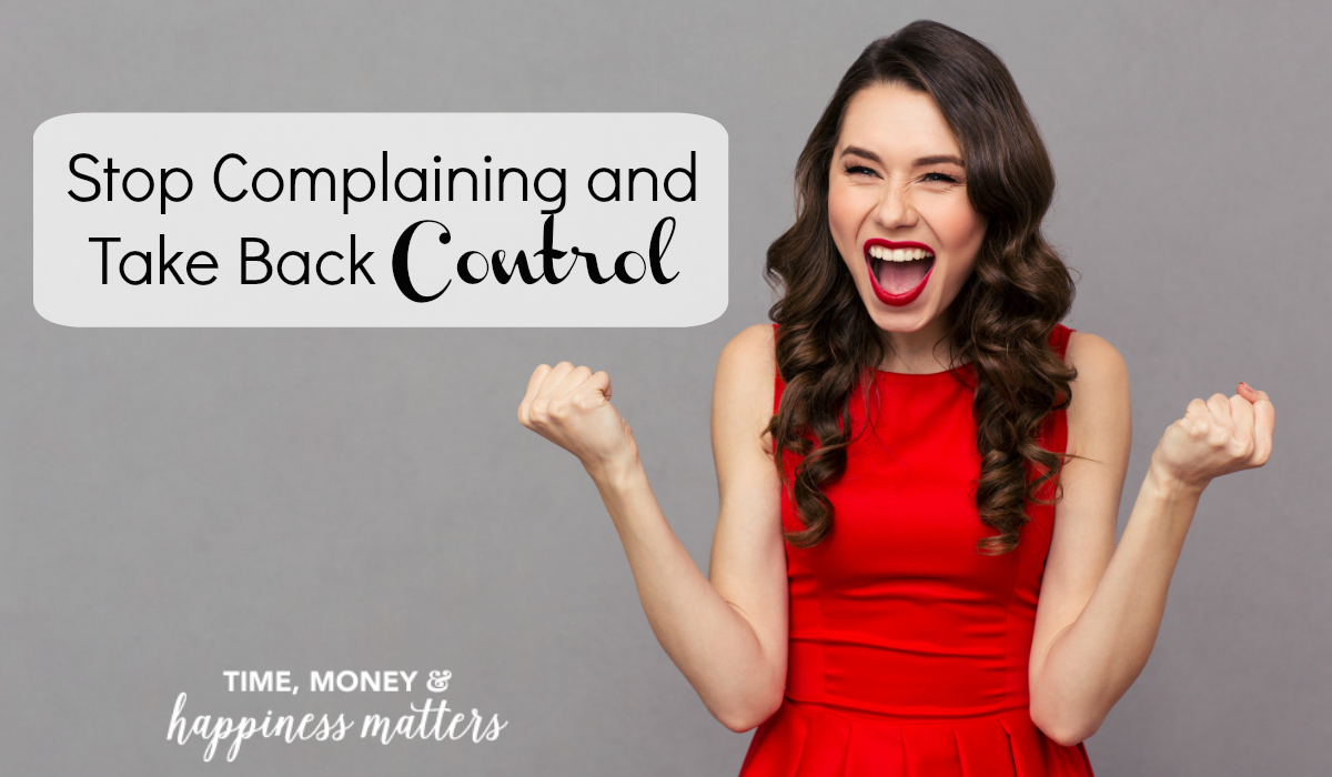 Complaining is a bad habit. A habit, whether good or bad, is an urge to adopt that action no matter what the consequences. The more you feed the habit the more it will take control of your life and the harder it is to kick. Learn how to stop complaining and take back control of your happiness!