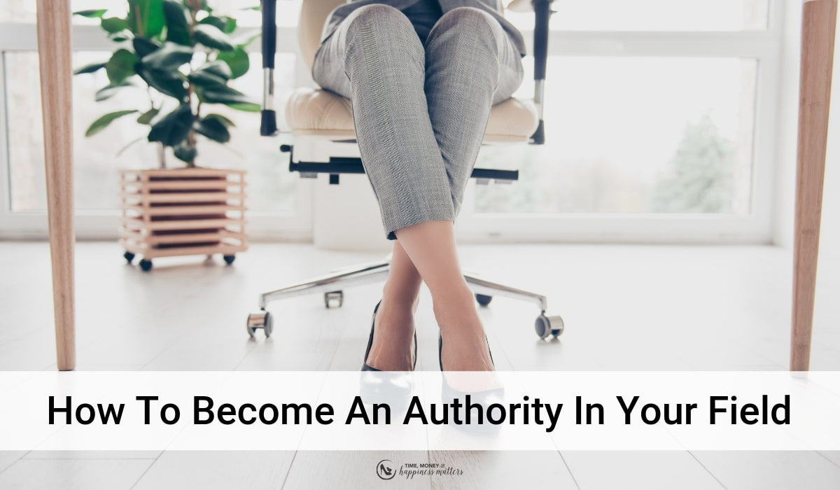 authority in your field
