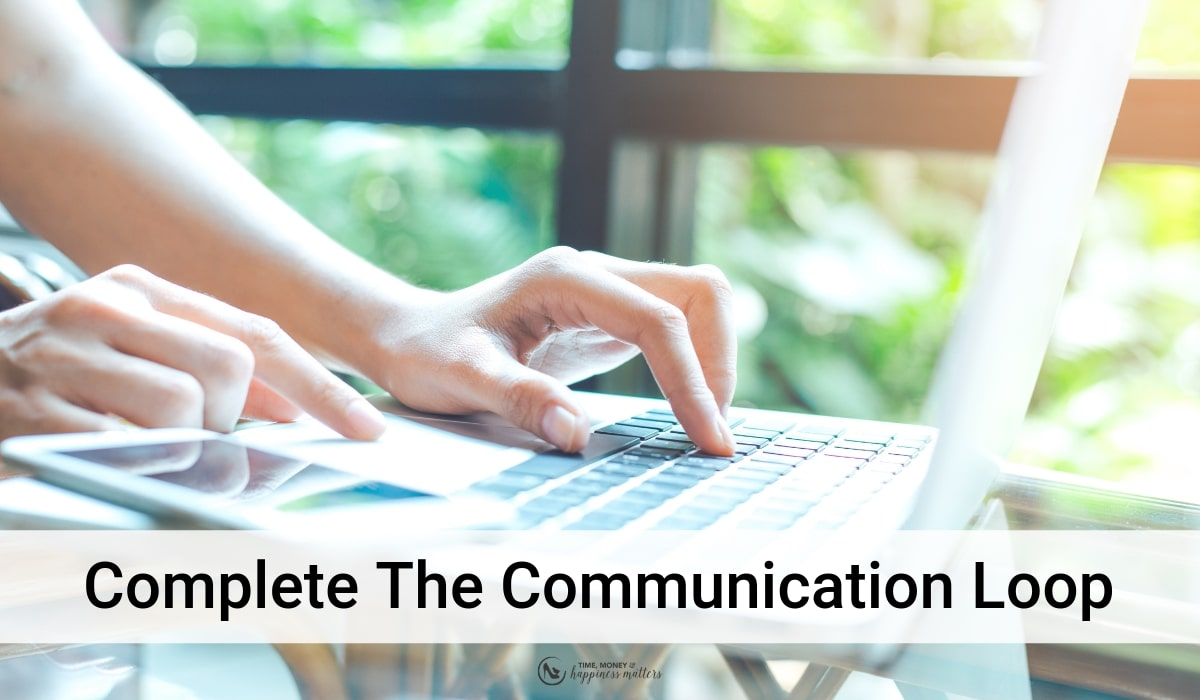 complete the communication loop