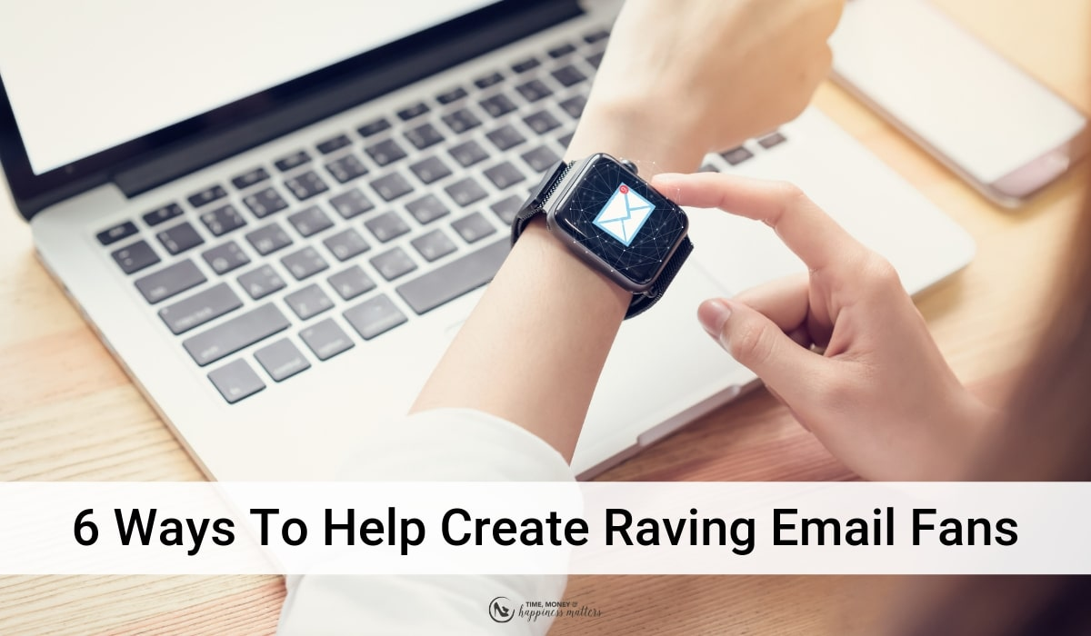 help create raving email subscribers