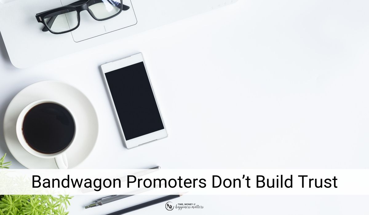 Bandwagon Promoters Don't Build Trust