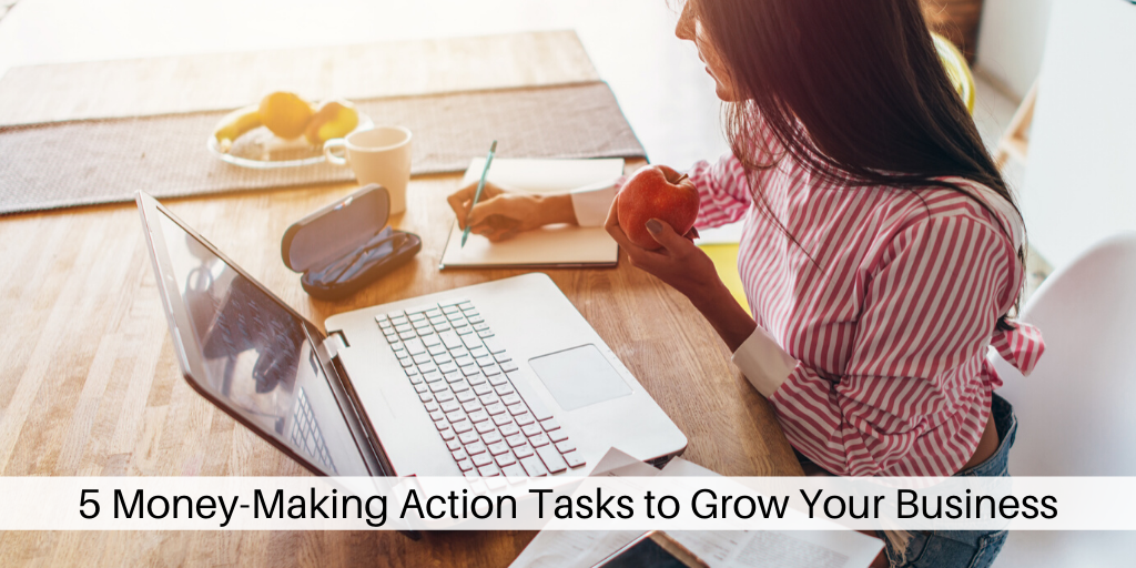 Action Tasks to Grow Your Business