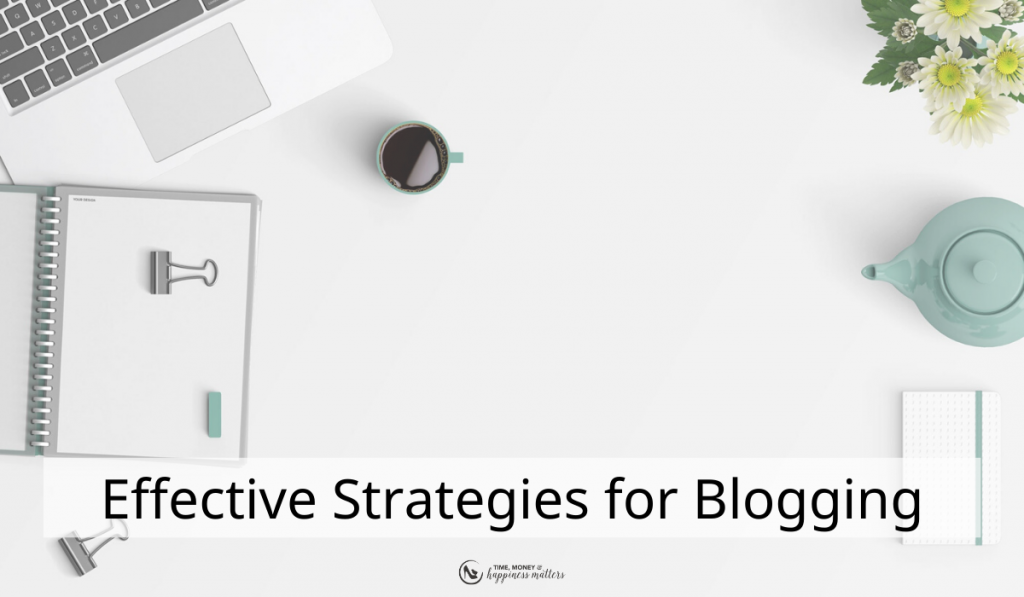 Blogging Strategy Tips