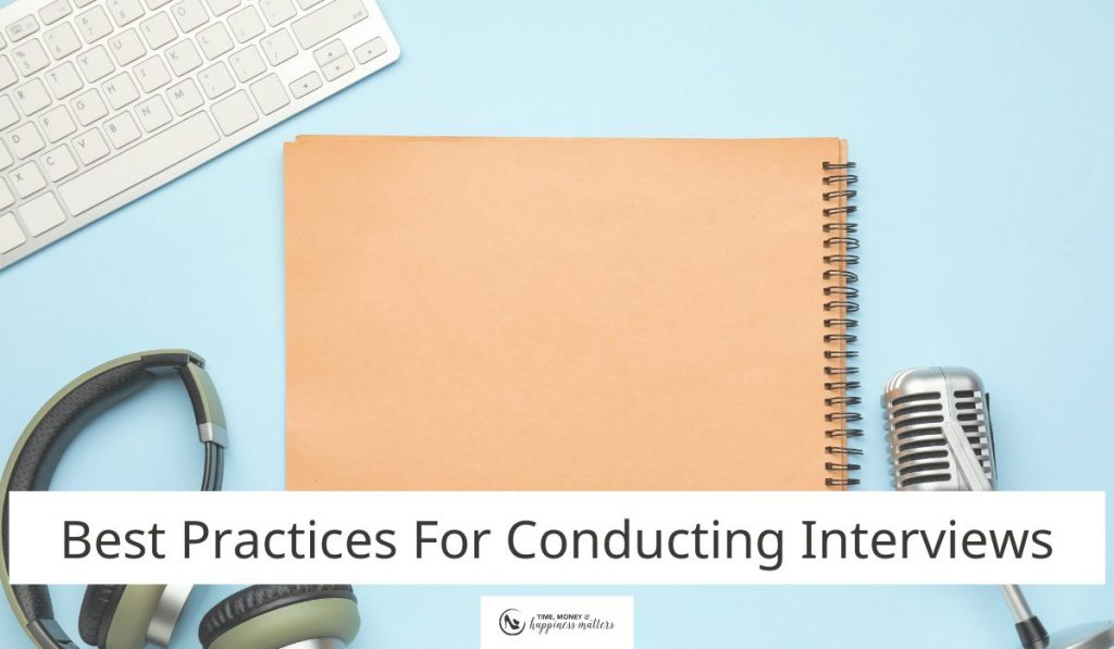 Best Practices For Conducting Interviews